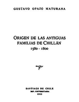 Cubierta para Origen de las antiguas familias de Chillán: 1580 - 1800