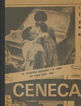 Cubierta para La industria editorial y el libro en Chile (1930-1984): (ensayo de interpretación de una crisis)
