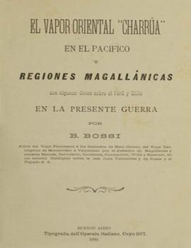 """Cubierta para El vapor oriental """"Charrua"""" en el Pacífíco y regiones magallánicas con algunos datos sobre el Perú y Chile en la presente guerra"""