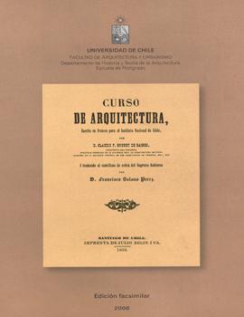 Cubierta para Curso de arquitectura : escrito en francés para el Instituto Nacional de Chile