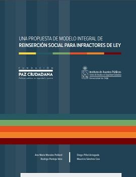 Cubierta para Una propuesta de modelo integral de reinserción social para infractores de ley