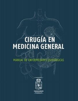 Cubierta para Cirugía en medicina general: manual de enfermedades quirúrgicas
