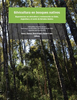 Cubierta para Silvicultura en bosques nativos: experiencias en silvicultura y restauración en Chile, Argentina y el oeste de Estados Unidos