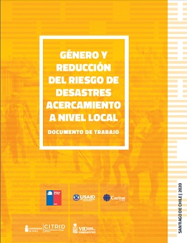 Cubierta para Género y reducción del riesgo de desastres. Acercamiento a nivel local