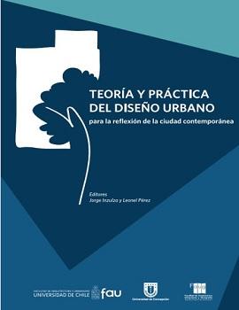 Cubierta para Teoría y práctica del diseño urbano para la reflexión de la ciudad contemporánea