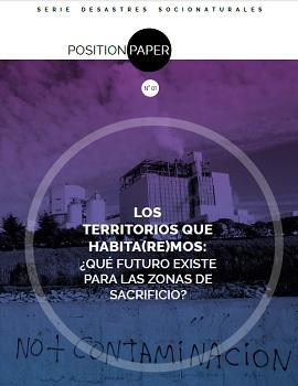 Cubierta para Los territorios que habita(re)mos: ¿qué futuro existe para las zonas de sacrificio?