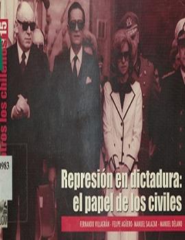 Cubierta para Represión en dictadura: el papel de los civiles