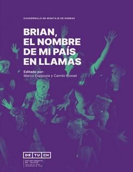 Cubierta para Brian, el nombre de mi país en llamas: cuadernillo de montaje de egreso