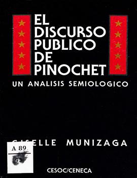 Cubierta para El discurso público de Pinochet: un análisis semiológico