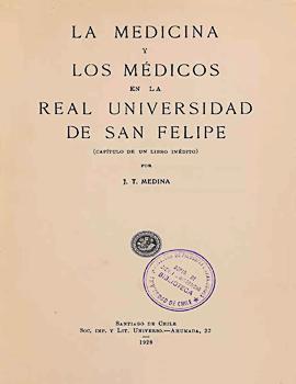 Cubierta para La medicina y los médicos en la Real Universidad de San Felipe: (capítulo de un libro inédito)