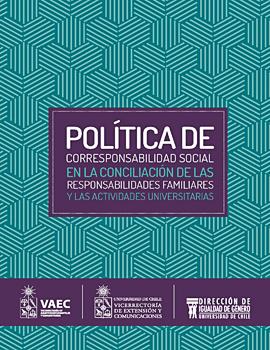 Cubierta para Política de corresponsabilidad social en la conciliación de las responsabilidades familiares y las actividades universitarias
