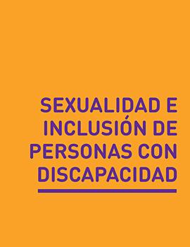 Cubierta para Sexualidad e inclusión de personas con discapacidad