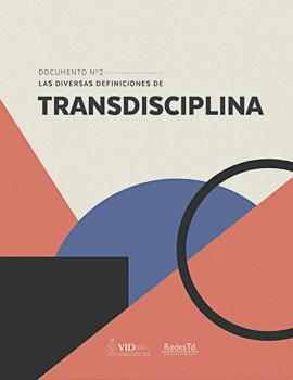 Cubierta para Las diversas definiciones de transdisciplina