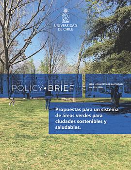 Cubierta para Policy Brief: Propuestas para un sistema de áreas verdes para ciudades sostenibles y saludables