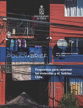 Cubierta para Policy Brief: Propuesta para repensar las viviendas y el habitar Chile