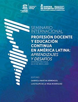 Cubierta para Seminario Internacional: Profesión docente y educación continua en América Latina : aprendizajes y desafíos