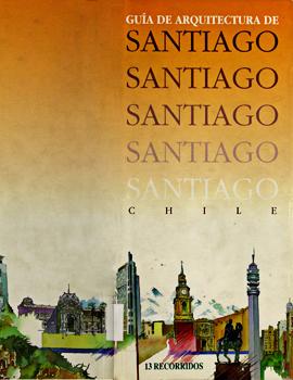 Cubierta para Guía de arquitectura de Santiago Chile