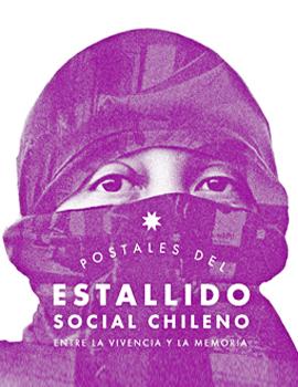 Cubierta para Postales del estallido social chileno: entre la vivencia y la memoria