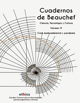 Cubierta para Cuadernos de Beauchef: ciencia, tecnología y cultura: vol. IV Crisis medioambiental y pandemia