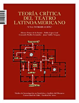 Cubierta para Teoría crítica del teatro latinoamericano: una introducción