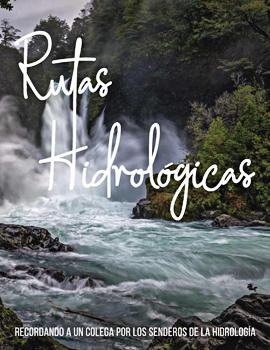 Cubierta para Rutas hidrológicas: recordando a un colega por los senderos de la hidrología