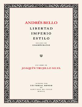 Cubierta para Andrés Bello: libertad, imperio, estilo