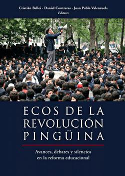 Cubierta para Ecos de la revolución pingüina: avances, debates y silencios en la reforma educacional