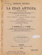 Cubierta para Geografía histórica de la Edad Antigua: comprende desde los tiempos denominados prehistóricos hasta la muerte del Emperador Teodosio