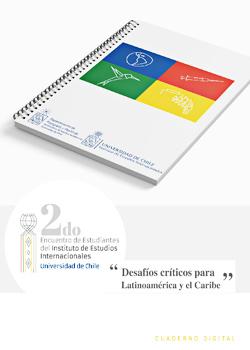 Cubierta para Desafíos críticos para Latinoamérica y el Caribe: 2do. Encuentro de Estudiantes del Instituto de Estudios Internacionales, Universidad de Chile