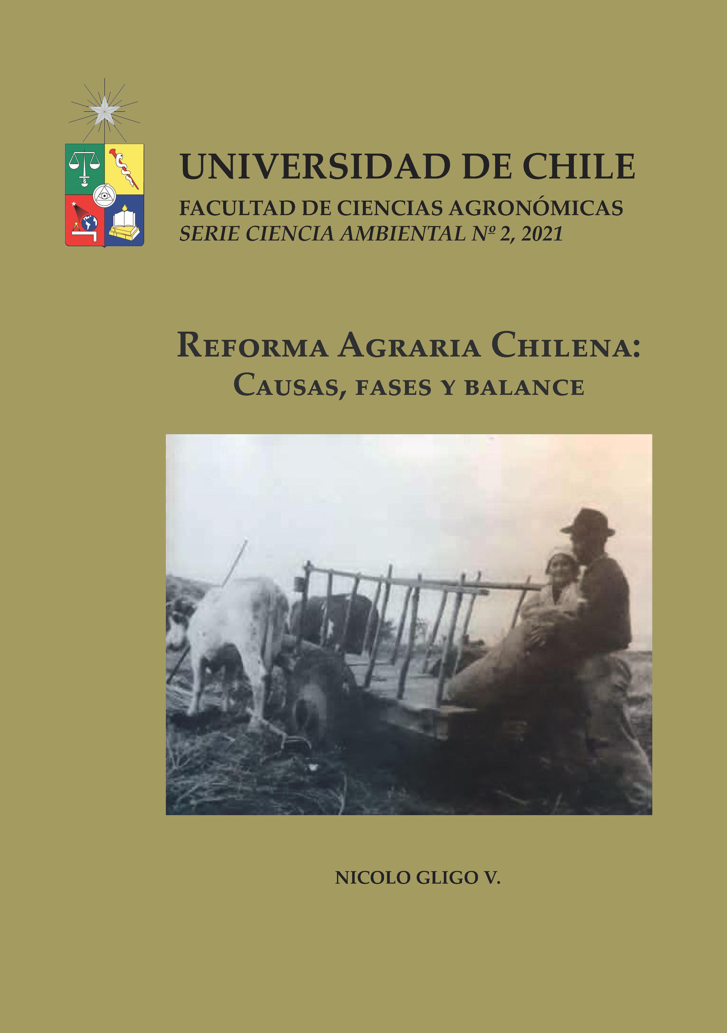 Cubierta para Reforma Agraria chilena: causas, fases y balance