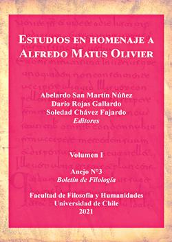 Cubierta para Estudios en homenaje a Alfredo Matus Olivier. Volumen I: Anejo N°3 Boletín de Filología