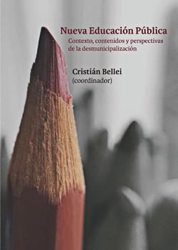 Cubierta para Nueva Educación Pública: contexto, contenidos y perspectivas de la desmunicipalización