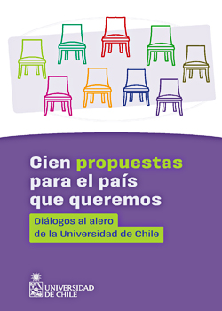 Cubierta para Cien propuestas para el país que queremos: diálogos al alero de la Universidad de Chile