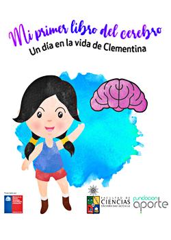 Cubierta para Mi primer libro del cerebro, un día en la vida de Clementina