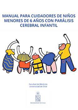 Cubierta para Manual para cuidadores de niños menores de 6 años con parálisis cerebral infantil