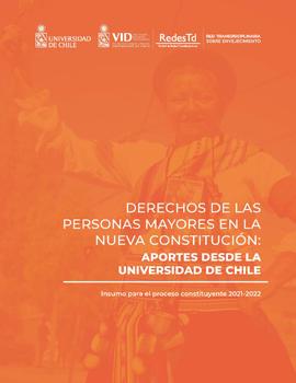 Cubierta para Documento constituyente: Derechos de las personas mayores en la nueva constitución: aporte desde la Universidad de Chile