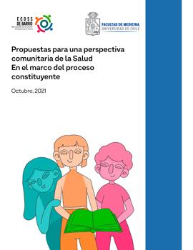 Cubierta para Propuestas para una perspectiva comunitaria de la salud: documento comunitario marco para el proceso constituyente