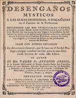 Cubierta para Desengaños mysticos a las almas detenidas, o engañadas en el camino de la perfección: discurrense las mas principales causas, y razones