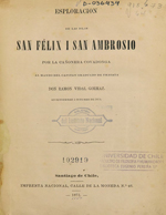 Cubierta para Esploracion de las Islas Félix i San Ambrosio: por la cañonera Covadonga al mando del capitán graduado de fragata don Ramon Vidal Gormaz en Setiembre i Octubre de 1874