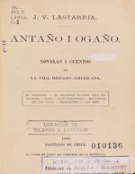 Cubierta para Antaño i ogaño: novelas i cuentos de la vida hispano-americana