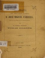 Cubierta para Biografía del brigadier general D. José Miguel Carrera