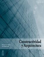 Cubierta para Constructividad y arquitectura: cómo mejorar la eficiencia de construcción desde el diseño