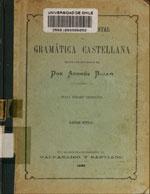 Cubierta para Tratado elemental de gramática castellana: segun las doctrinas de Don Andrés Bello : curso medio