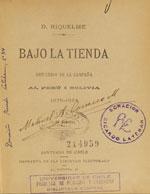 Cubierta para Bajo la tienda: recuerdos de la campaña al Perú i Bolivia 1879-1884