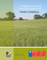 Cubierta para Criterios técnicos para el manejo de trigo candeal