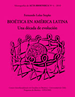 Cubierta para Bioética en América Latina: una década de evolución