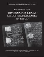 Cubierta para Dimensiones éticas de las regulaciones en salud