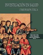 Cubierta para Investigación en salud: dimensión ética