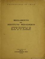 Cubierta para Reglamento del Instituto Pedagógico: Aprobado por decreto N°435, del 29 de julio de 1935, del Rector de la Universidad