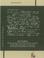Cubierta para Sectores: fenomenología de la vida social de un grupo de pacientes internados en un sector del Hospital Psiquiátrico de Santiago